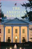 The American Presidency : An Analytical Approach, Morris, Irwin L., 0521720435