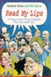 Read My Lips, Matthew Parris and Phil Mason, 1861050437
