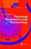 Reviews of Physiology, Biochemistry and Pharmacology 151, , 3642060439
