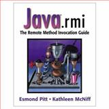 Java. rmi : The Remote Method Invocation Guide, Pitt, Esmond and McNiff, Kathleen, 0201700433