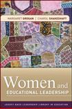 Women and Educational Leadership, Grogan, Margaret and Shakeshaft, Charol, 0470470437