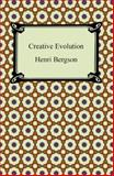 Creative Evolution, Henri Bergson, 1420940430