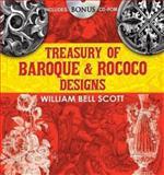 Treasury of Baroque and Rococo Designs, W. B. Scott, 0486470431