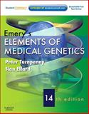 Emery's Elements of Medical Genetics : With STUDENT CONSULT Online Access, Turnpenny, Peter D. and Ellard, Sian, 0702040436