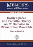 Hardy Spaces and Potential Theory on C1 Domains in Riemannian Manifolds, Martin Dindos, 0821840436