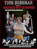 Tuck Bushman and the Demon Bitch Bags, Chris Lumb, 1493510436