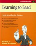 Learning to Lead : An Action Plan for Success, Chapman, Elwood N. and Heim, Pat, 1560520434