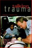 Talking Trauma, Tangherlini, Timothy R., 1578060435