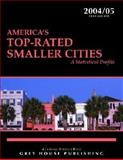 America's Top-Rated Smaller Cities 2004, , 1592370438