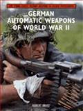 German Automatic Weapons of World War II, Bruce, Robert, 1859150438