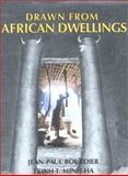 Drawn from African Dwellings, Bourdier, Jean-Paul and Minh-ha, Trinh T., 0253330432