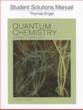 Student Solution Manual for Quantum Chemistry and Spectroscopy, Engel, Thomas, 0321710436