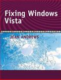 Fixing Windows Vista, Andrews, Jean, 1428320431