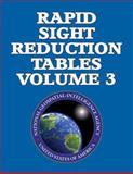 Rapid Sight Reduction Tables Volume 3, nga, 1484830431
