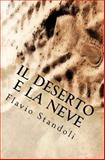 Il Deserto e la Neve, Flavio Standoli, 1495410439