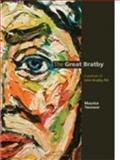The Great Bratby : A Portrait of John Bratby RA, Yacowar, Maurice, 1904750435
