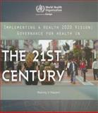 Implementing a Health 2020 Vision, World Health Organization, Regional Office for Europe Staff, 9289000430