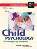 Child Psychology With Powerweb : A Contemporary Viewpoint, Hetherington, E. Mavis and Parke, Ross D., 0072840439