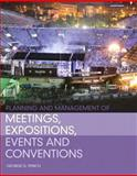 Planning and Management of Meetings, Expositions, Events and Conventions, Fenich, George G., 0132610434