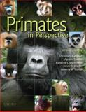 Primates in Perspective, Christina Campbell, Agustin Fuentes, Katherine MacKinnon, Simon Bearder, Rebecca Stumpf, 0195390431