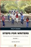 Steps for Writers : Sentence and Paragraph to the Essay, Eggers, Phillip, 0205110436
