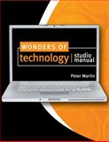 Wonders of Technology Studio Manual, Martin, Peter, 0757570437