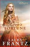 Love's Fortune, Laura Frantz, 0800720431