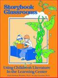Storybook Classrooms, Karla Hawkins Wendelin, 089334043X
