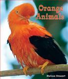 Orange Animals, Melissa Stewart, 1464400431