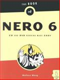 The Book of Nero 6 : Burning Made Easy, Wang, Wallace and Pollock, William, 1593270437