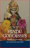 Hindu Goddesses : Beliefs and Practices, Foulston, Lynn and Abbott, Stuart, 1902210433