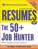 Resumes for the 50+ Job Hunter, VGM Career Books Staff, 007139043X