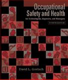 Occupational Safety and Health for Technologists, Engineers, and Managers, Goetsch, David L., 0130310433