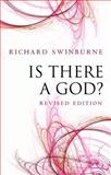 Is There a God?, Swinburne, Richard, 019958043X