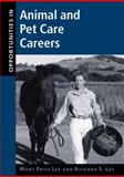 Opportunities in Animal and Pet Care Careers, Lee, Mary Price and Lee, Richard S., 0658010433