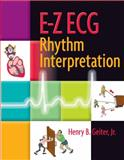 E-Z ECG Rhythm Interpretation, Henry B. Geiter, 0803610432