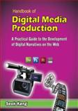 Handbook of Digital Media Production, , 1607970430