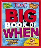 TIME for Kids Big Book of When, Editors of Time for Kids Magazine, 1618930435