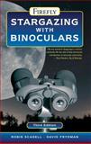 Stargazing with Binoculars, Robin Scagell and David Frydman, 1770850430