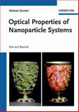 Optical Properties of Nanoparticle Systems, Michael Quinten, 3527410430