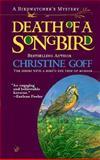 The Death of a Songbird, Christine Goff, 0425180441