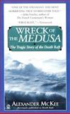 Wreck of the Medusa, Alexander McKee, 0451200446