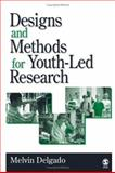Designs and Methods for Youth-Led Research, , 0761930442
