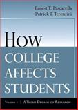 How College Affects Students Vol. 2 : A Third Decade of Research, Pascarella, Ernest T. and Terenzini, Patrick T., 0787910449