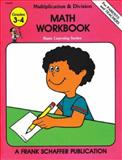 Math Workbook, Schaffer, Frank Publications, Inc. Staff and Brenda Opie, 0867340444