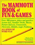 Mammoth Book of Fun and Games, Richard B. Manchester, 0884860442