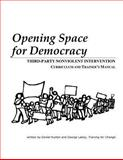 Opening Space for Democracy, Daniel Hunter and George Lakey, 1484010442