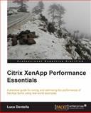 Citrix XenApp Performance Essentials, Luca Dentella, 1782170448