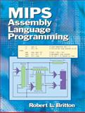 MIPS Assembly Language Programming, Britton, Robert, 0131420445