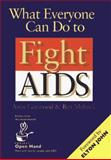 What Everyone Can Do to Fight AIDS, Garwood, Anne and Melnick, Ben, 0787900443